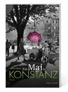 Buchcover mit Straßenbild aus den 1960er Jahren mit Eiswagen unter einem Baum und Titel: Ein Mai in Konstanz